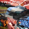 Try Me by リル・モジー