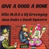 Give a Dogg a Bone - Single