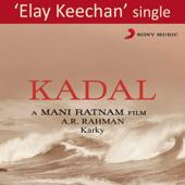 Elay Keechan From Kadal   A. R. Rahman - A. R. Rahman