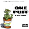 One Puff Remix feat Devin the Dude Single