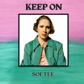 Softee - Keep On