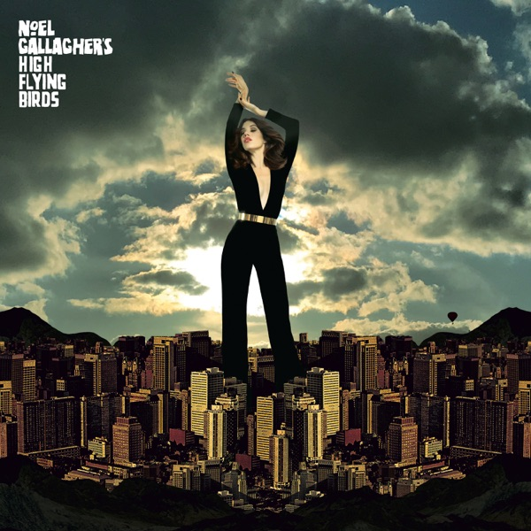 Noel Gallagher's High Flying Birds Come On Outside