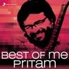 Best of Me: Pritam