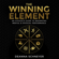 Deanna Schneyer - The Winning Element: An Athlete's Guide to Maximizing Mental & Physical Performance (Unabridged)