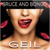 Bruce & Bongo - Geil (Rerecorded) Grafik