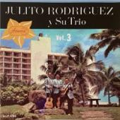 Julito Rodriguez y su Trio - El Almanaque