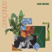 Zach Matari - Dancando
