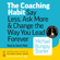 Michael Bungay Stanier - The Coaching Habit: Say Less, Ask More and Change the Way You Lead Forever