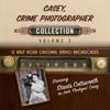 Black Eye Entertainment - Casey, Crime Photographer, Collection 2 (Original Recording)  artwork