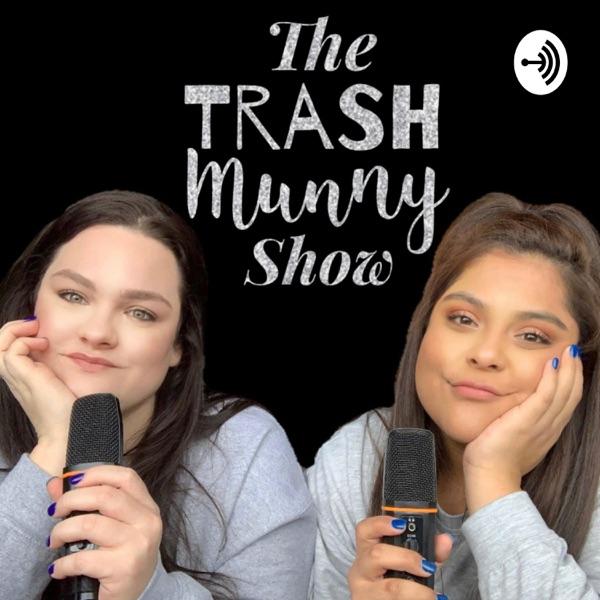 Trash Talk: The Trash Munny Show