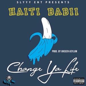 HAITI BABII - Change Ya Life Chords and Lyrics | ChordZone org