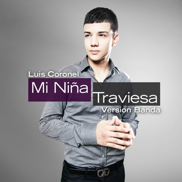 Mi Niña Traviesa (Banda Version) - Single