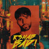 BAD! - R3HAB