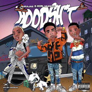 E-Kon - Hoodshit feat. AuraJae & Murelo