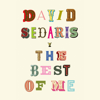David Sedaris - The Best of Me  artwork