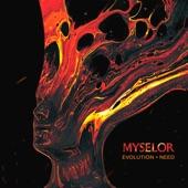 Myselor - Need