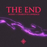Alesso & Charlotte Lawrence - THE END