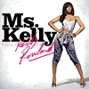 Ms Kelly Deluxe Edition