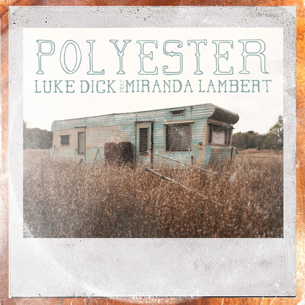 Polyester (feat. Miranda Lambert) - Single