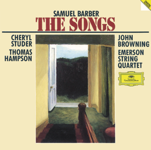Cheryl Studer, Emerson String Quartet, John Browning & Thomas Hampson - Barber: The Complete Songs
