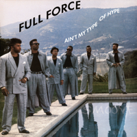 Full Force - Ain't My Type of Hype - EP artwork