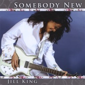 Jill King - Can't Let Go