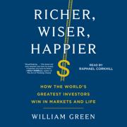 Richer, Wiser, Happier (Unabridged)