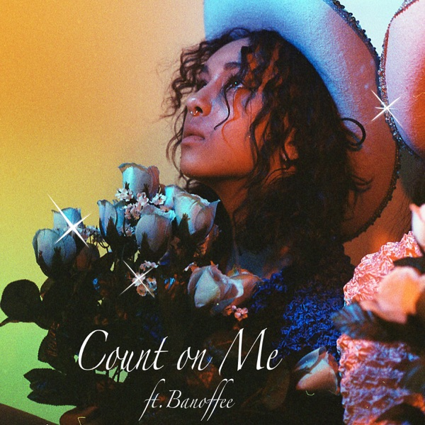 Count On Me (feat. Banoffee) - Single