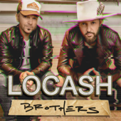 One Big Country Song - LOCASH