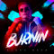 Burnin (Extended Version) - Alekz Rush lyrics