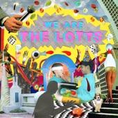 The Lotts - I Don't