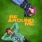 Chloe Moriondo/will Joseph Cook - Be Around Me
