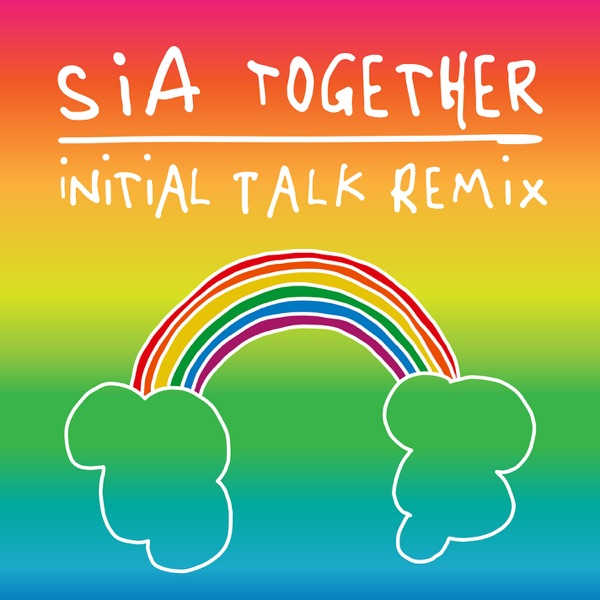 Together (Initial Talk Remix) - Single