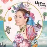 Liz Van Deuq - Des étoiles en québecois