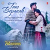 Tum Bepanah From 72 Hours Single