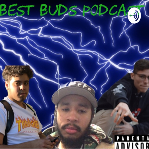 The Best Buds Podcast
