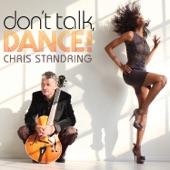 Chris Standring - Sneakin' Out The Front Door