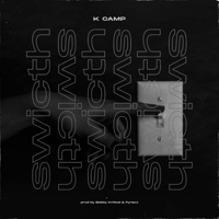 K CAMP - Switch artwork