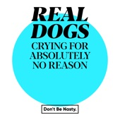 REAL DOGS - Goodbye Darkness