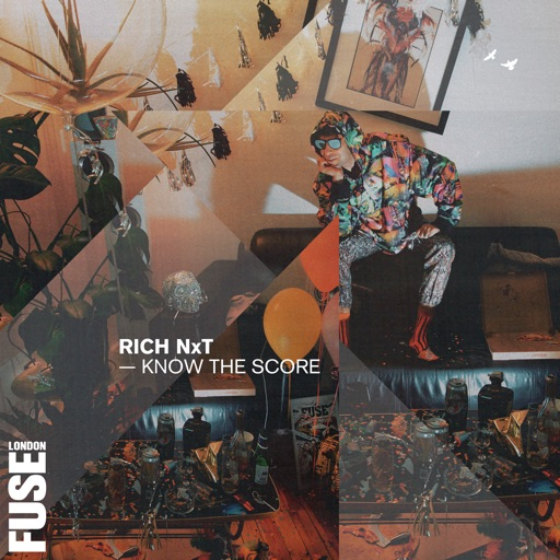 Know the Score by Rich NxT