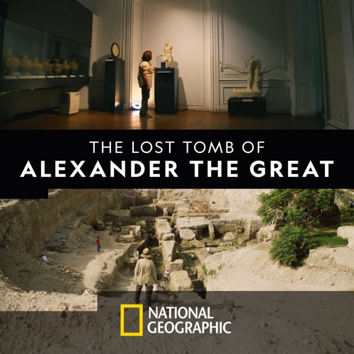 The Lost Tomb of Alexander the Great poster