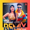 Nikle Currant Remix Single
