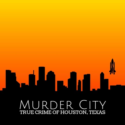 Cover image of Murder City: True Crime of Houston, Texas