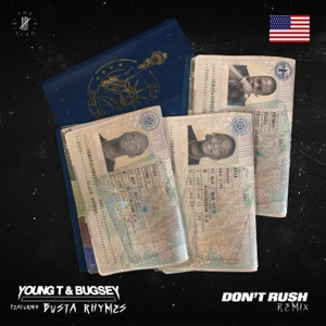 Young T & Bugsey - Don't Rush feat. Busta Rhymes