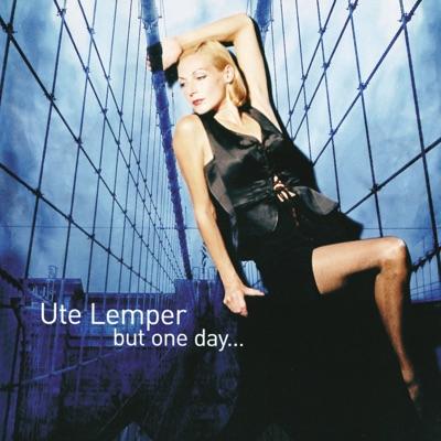 Ute Lemper - but One Day... - Ute Lemper