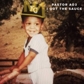 Pastor Ad3 - The Sauce