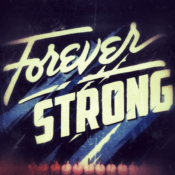 The Forever Strong Podcast