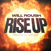 Will Roush - Rise Up