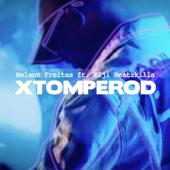 Xtomperod (feat. Elji Beatzkilla)