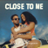 Close To Me (feat. Shenseea) - Kes